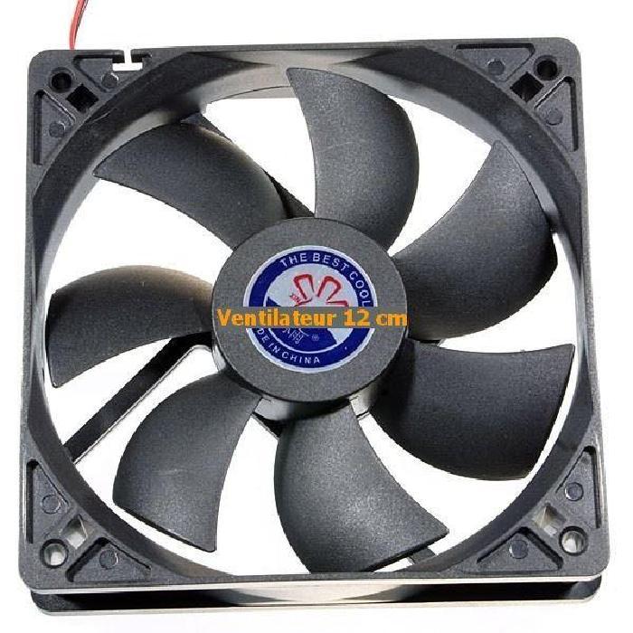 Ventilateur 12 cm pour Chassis Pc Prix pas cher