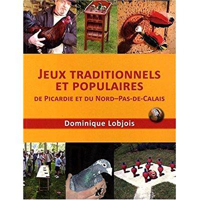 Jeux traditionnels et populaires de Picardie et du Nord Pas de Calais
