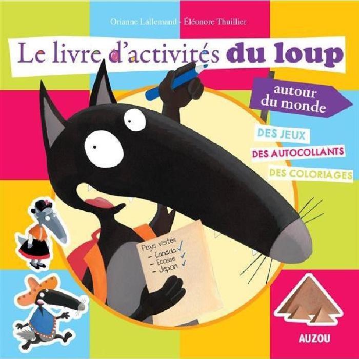Le livre d'activités du loup autour du monde Achat / Vente livre