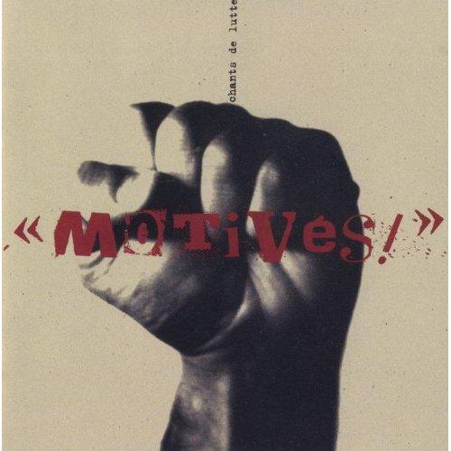 Motivés, Le chant des partisans: Motivés