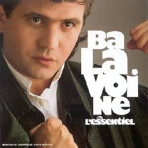 CD Collection Best Of : Balavoine L'Essentiel: Daniel Balavoine