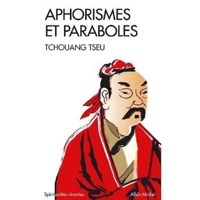 Aphorismes et paraboles Achat / Vente livre Tchouang tseu Editions