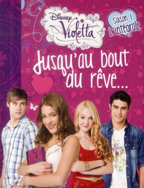 Violetta Saison 1 Jusqu 039 AU Bout DU Rêve Intégrale Collectif Neuf