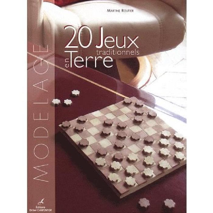 20 jeux traditionnels en terre Achat / Vente livre Martine Routier