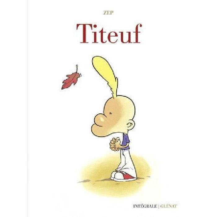 Titeuf ; intégrale Achat / Vente livre Zep GLENAT Parution 26 août