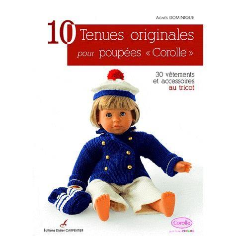 10 tenues originales pour poupées «Corolle» Achat / Vente livre