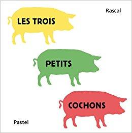 Les trois petits cochons Rascal Livres