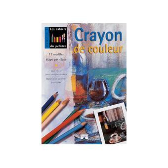 les livres de techniques artistiques crayon crayon de couleur paru en