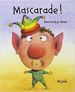 Mascarade ! Dominique Maes Livres