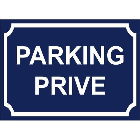 Panneau «PARKING PRIVE» Achat / Vente plaque signalétique Panneau